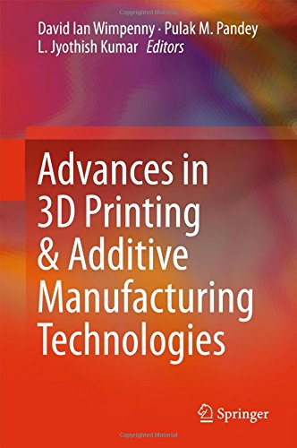 Advances in 3D Printing & Additive Manufacturing Technologies (Printing Machinery Parts compare prices)