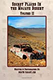 Search : Secret Places in the Mojave Desert, Vol. II (Volume 2)