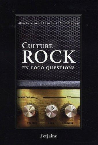 Culture Rock : Pop, soul, metal, reggae, 1000 questions pour tester vos connaissances