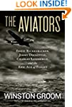 The Aviators: Eddie Rickenbacker, Jim...