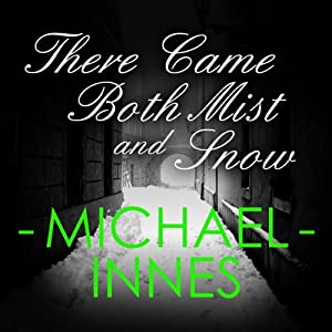 There Came Both Mist and Snow Audiobook