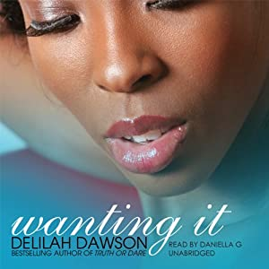 Wanting It | [Delilah Dawson]