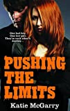 Katie McGarry Pushing the Limits (A Pushing the Limits Novel)