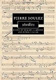 img - for Pierre Boulez Studies (Cambridge Composer Studies) book / textbook / text book