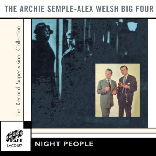 Night People by The Archie Semple and Alex Welsh Big Four
