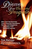 img - for Discover Your Enchanted Prosperity: How You Can Increase Your Financial Abundance, Success and Happiness - and Enjoy Your Spiritual Journey book / textbook / text book