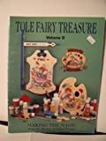 img - for Tole Fairy Treasure Making the Magic From the Artists of Juliet Designs (Volume II) book / textbook / text book