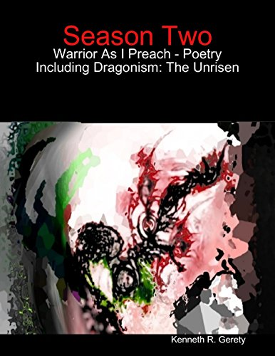 season-two-warrior-as-i-preach-poetry-including-dragonism-the-unrisen