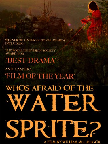 Who's Afraid of the Water Sprite?