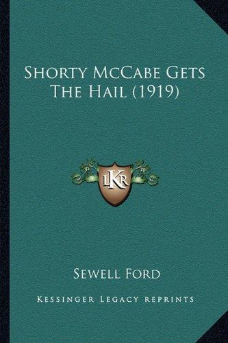 Shorty McCabe Gets the Hail (1919)