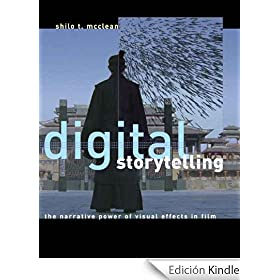 Digital Storytelling: The Narrative Power of Visual Effects in Film (English Edition)