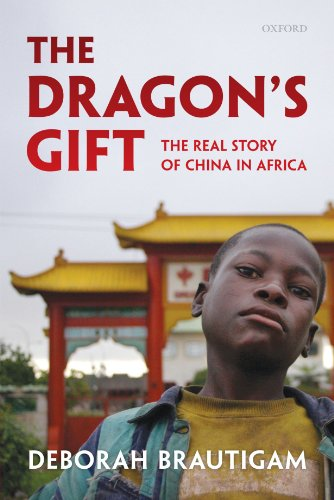 The Dragon's Gift: The Real Story of China in Africa PDF