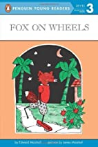 Fox on Wheels (Penguin Young Readers, L3) by…