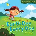Earth Day Every Day Hörbuch von Lisa Bullard Gesprochen von:  Intuitive