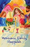 img - for Messianic Family Haggadah book / textbook / text book