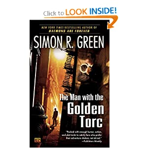 The Man with the Golden Torc (Secret Histories, Book 1) by Simon R. Green