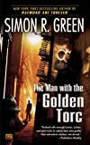 The Man with the Golden Torc (0451462149) by Green, Simon R.