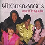 echange, troc Christian Angels - Bring It to the Altar