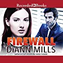 Firewall: FBI: Houston (       UNABRIDGED) by DiAnn Mills Narrated by Suzy Jackson, Therese Plummer