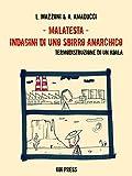 Malatesta - Indagini di uno sbirro anarchico (Vol.4) (Black)