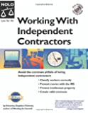 """Working with Independent Contractors: The Employer's Legal Guide """"With CD"""" with CDROM"""