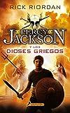 Percy Jackson. Los dioses griegos (Spanish Edition)
