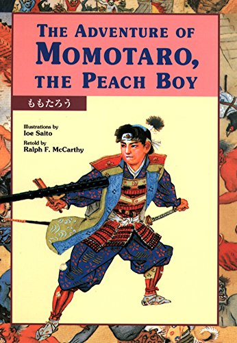 The Adventure of Momotaro, the Peach Boy (Kodansha Bilingual Children's Classics)