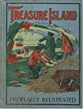 Treasure Island: Profusely Illustrated, Arranged for Young Readers (Young People's Cloth Library)