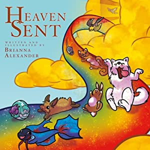 Heaven Sent | [Brianna Alexander]