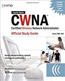 img - for CWNA Certified Wireless Network Administrator Official Study Guide (Exam PW0-100), Fourth Edition (Certification Press) book / textbook / text book
