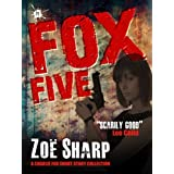 FOX FIVE: a Charlie Fox short story collection (the Charlie Fox crime thriller series)by Zoe Sharp