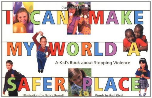I Can Make My World a Safer Place: