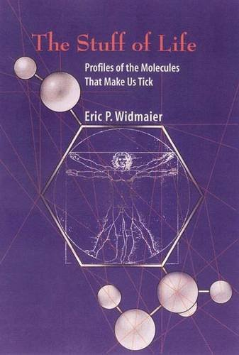 stuff-of-life-profiles-of-the-molecules-that-make-us-tick
