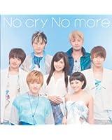 No cry No more(DVD付A)