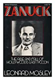 Zanuck: The Rise and Fall of Hollywood's Last Tycoon (0070434654) by Mosley, Leonard