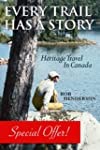 Every Trail Has a Story: Heritage Tra...