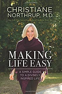 Book Cover: Making Life Easy: A Simple Guide to a Divinely Inspired Life