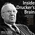 Inside Drucker's Brain Audiobook by Jeffrey A. Krames Narrated by Sean Pratt