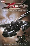 X-Force by Craig Kyle and Chris Yost: The Complete Collection Volume 1