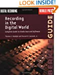Recording In The Digital World (Berkl...