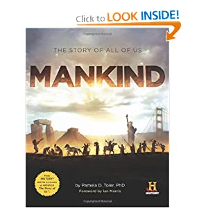 Mankind: The Story of All Of Us [Paperback]