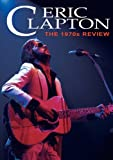 Clapton, Eric - The 1970s Review