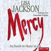Mercy. Die Stunde der Rache ist nah | Lisa Jackson