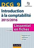 DCG 9 - Introduction à la comptabilité 2015/2016 - 6e édition: L'essentiel en fiches