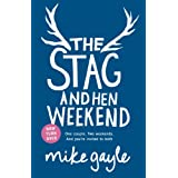 The Stag and Hen Weekendby Mike Gayle