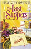 Last Suppers, The (0553095870) by Davidson, Diane Mott