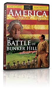 America - Her People Her Stories Vol 1: The Battle of Bunker Hill