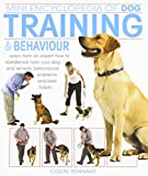 img - for Mini Encyclopedia of Dog Training and Behaviour (Mini Encyclopedia) book / textbook / text book