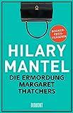 Die Ermordung Margaret Thatchers: Storys