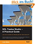 SDL Trados Studio � A Practical Guide